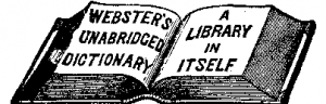 Webster_27s_Dictionary_advertisement_-_1888_-_Project_Gutenberg_eText_13641